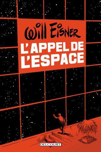 Appel de l'espace par Will Eisner