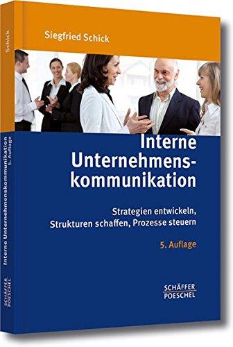 interne-unternehmenskommunikation-strategien-entwickeln-strukturen-schaffen-prozesse-steuern