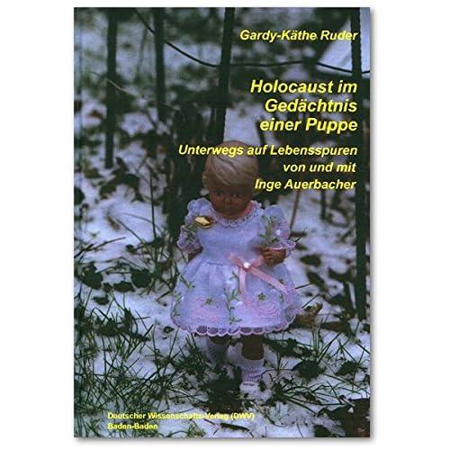 Holocaust im Ged+üñchtnis einer Puppe
