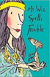 Ms Wiz Spells Trouble
