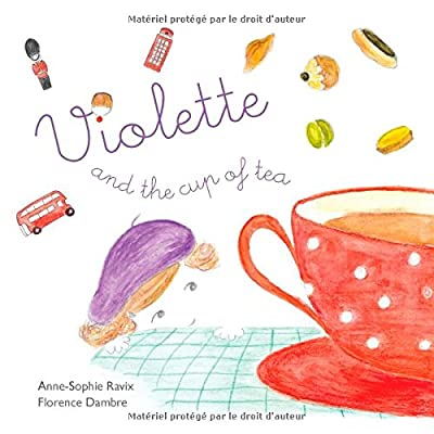 Violette and the cup of tea