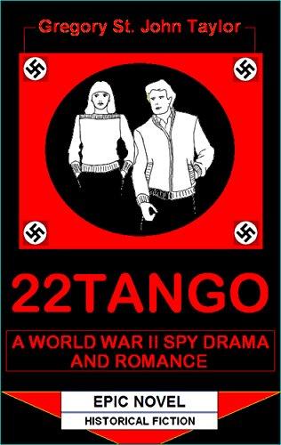 22tango-a-world-war-ii-spy-drama-and-romance-english-edition