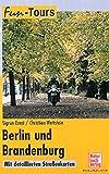 Fun-Tours Berlin und Brandenburg. Motorrad-Touren regional. - Sigrun Ernst, Christian Wettstein