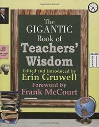 Gigantic Book of Teacher's Wisdom