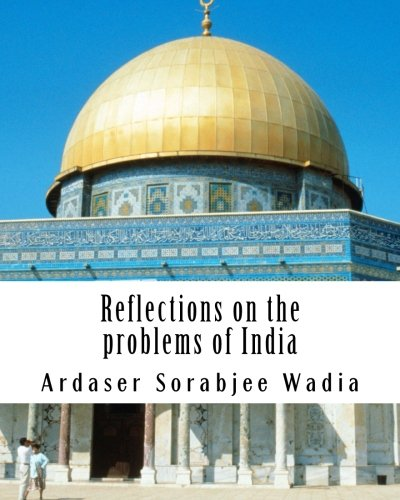 Reflections On the Problems of India