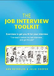 The Job Interview Toolkit: Exercises to Get You Fit for Your Interview