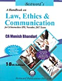 Munish Bhandari's Handbook on Law, Ethics & Communications for CA Inter IPCC November 2017 Exam by Bestword Publication