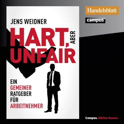Buchseite und Rezensionen zu 'Hart, aber unfair' von Jens Weidner