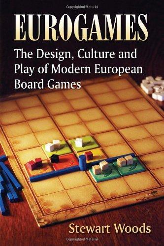 Eurogames: The Design, Culture and Play of Modern European Board Games por Stewart Woods