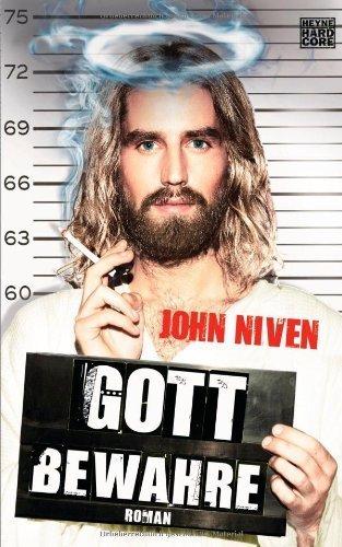 Gott bewahre von Niven. John (2011) Gebundene Ausgabe