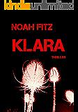 KLARA    Ein-Mike-Wedekind-Thriller #2