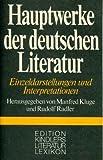Hauptwerke der deutschen Literatur. Einzeldarstellungen und Interpretationen bei Amazon kaufen