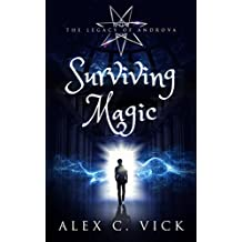 Surviving Magic (The Legacy of Androva Book 6)