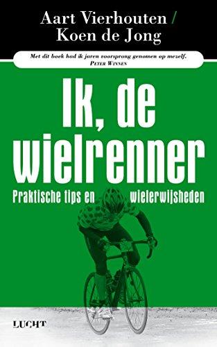 Ik, de wielrenner (Dutch Edition)