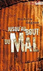 Jusqu'au bout du mal (Best-Sellers t. 528)