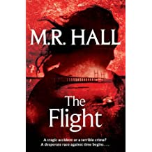 [ THE FLIGHT BY HALL, M. R.](AUTHOR)PAPERBACK