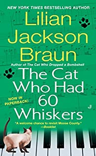 The Cat Who Had 60 Whiskers par Lilian Jackson Braun
