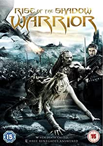 The Rise of the Shadow Warrior [DVD] [2013]