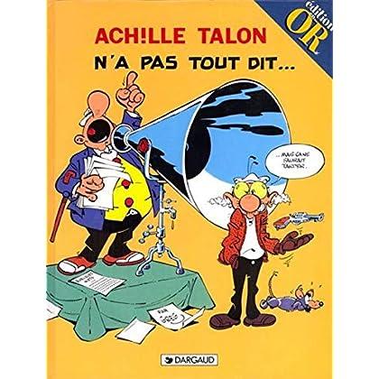 Achille Talon n'a pas tout dit...