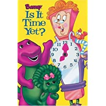 Is It Time Yet? (Barney) by Scholastic Inc. (2001-01-01)