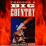 Through A Big Country (Digitally Remastered)