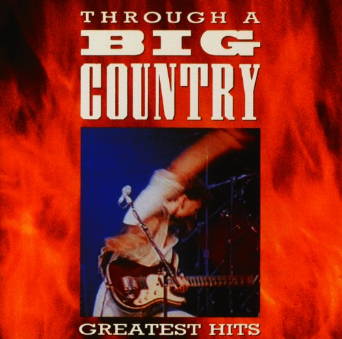 Through A Big Country (Digital...