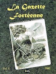 La Gazette Fortéenne Volume 1
