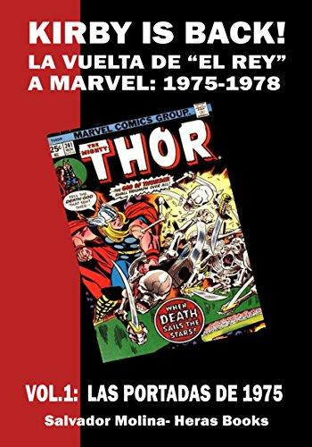 KIRBY IS BACK!!! La vuelta de El Rey a Marvel: 1975-1978: vol.01: Las portadas de 1975 por Salvador Molina