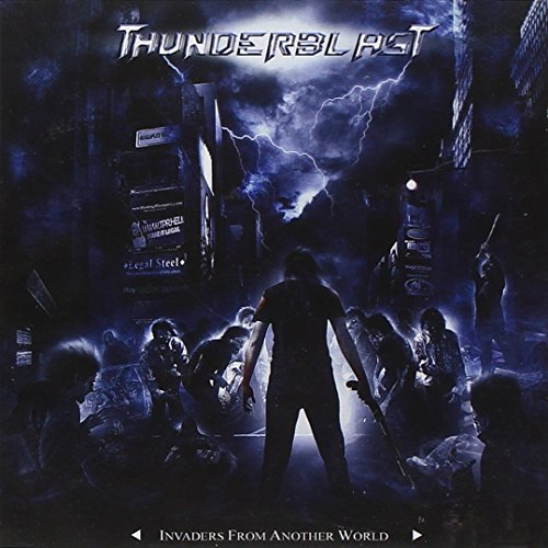 Thunderblast: Invaders from Another World (Audio CD)