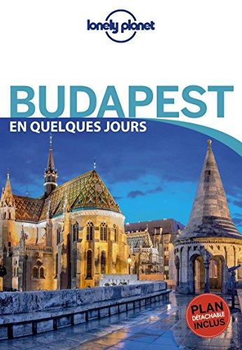 Budapest En quelques jours - 3ed par Lonely Planet LONELY PLANET