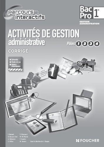Activités de gestion administrative Pôles 1.2.3.4. 1re Bac Pro G.P par Michèle Sendre, Véronique Saunier, Marie-Madeleine Piroche, Joëlle Chapey