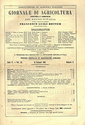 Giornale di Agricoltura, Industria e Commercio del Regno d'Italia fondato e diretto dal professore Francesco Luigi Botter.