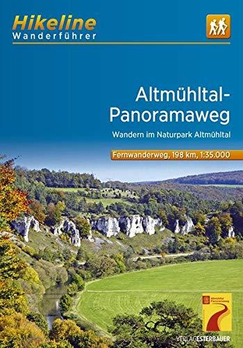 Altmühltal-Panoramaweg: Wandern im Naturpark Altmühltal. 1:35000, 11 Etappen, 198 km (Hikeline /Wanderführer)