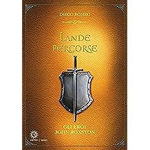 Lande Percorse: Gli eroi Jhon Roxston