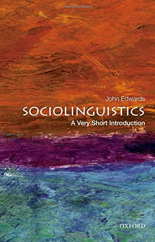 Sociolinguistics: A Very Short Introduction (Very Short Introductions) por John Edwards