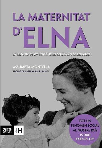Descargar Libro La Maternitat d'Elna de Assumpta Montellà