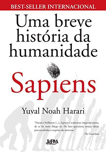 Sapiens. Uma Breve Histria da Humanidade (Em Portuguese do Brasil)