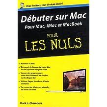 Débuter sur Mac Poche Pour les Nuls