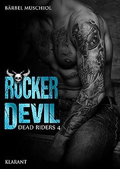 Rocker Devil. Dead Riders 4 von [Muschiol, Bärbel]