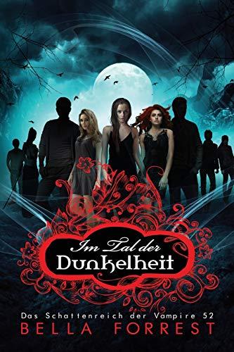 Das Schattenreich der Vampire 52: Im Tal der Dunkelheit