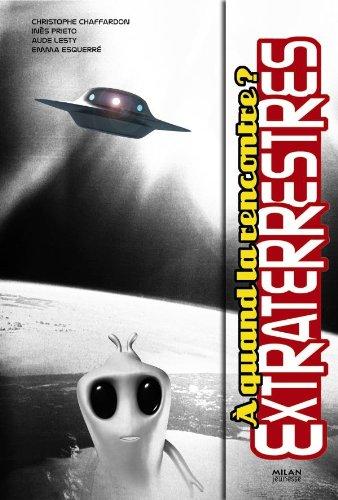 Extraterrestres: Préparez-vous à la rencontre