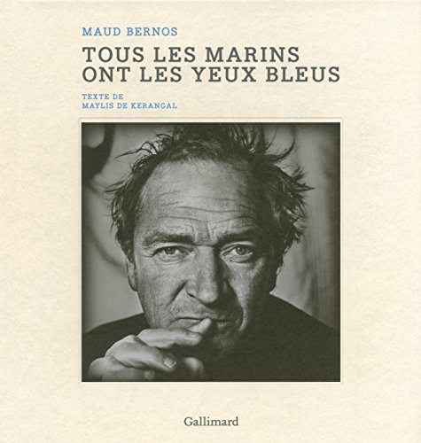 Tous les marins ont les yeux bleus par Maud Bernos