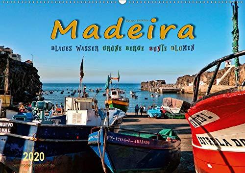 Madeira - blaues Wasser, grüne Berge, bunte Blumen (Wandkalender 2020 DIN A2 quer): Madeira, die Blumeninsel im Atlantischen Ozean. (Monatskalender, 14 Seiten ) (CALVENDO Orte)