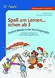 Endlich Winter in der Kita Fliegenpilz!: Grundlagen für erfolgreiches Lernen bei allen Kindern von 3-6 schaffen, 2 Schwierigkeitsstufen (Kindergarten) (Spaß am Lernen ... schon ab 3)