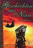 Geschichten aus Nian: Erzbrenner (NIAN-ZYKLUS) von Paul M. Belt