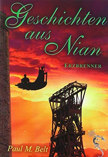 Buchseite und Rezensionen zu 'Geschichten aus Nian: Erzbrenner (NIAN-ZYKLUS)' von Paul M. Belt