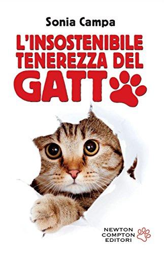 L'insostenibile tenerezza del gatto (eNewton Manuali e Guide)