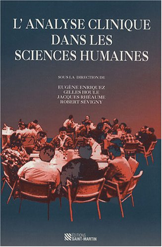 L'analyse clinique dans les sciences humaines par Eugène Enriquez