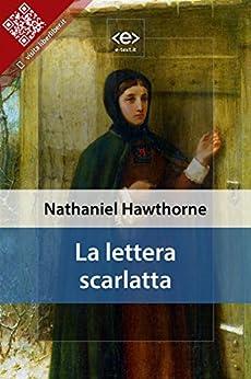 La lettera scarlatta di [Hawthorne, Nathaniel]