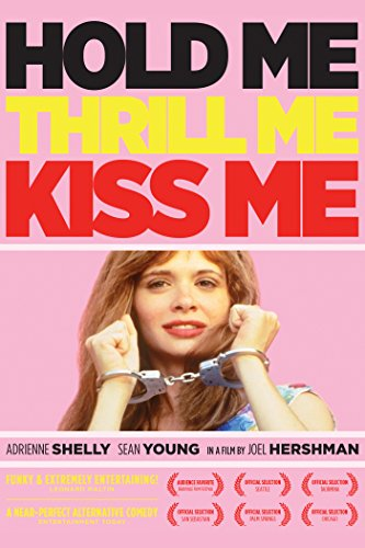 Hold Me, Thrill Me, Kiss Me